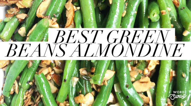 best green beans almondine fresh green beans