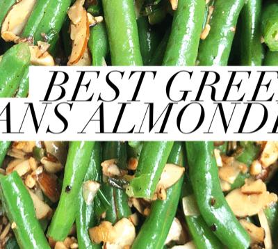 The Best Green Beans Almondine