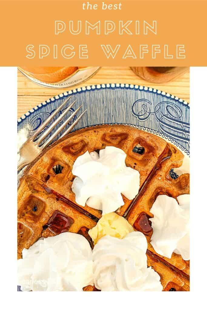 pinterest pin for pumpkin spice waffles